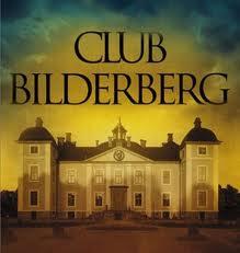 Bilderberg, de unde au început nenorocirile