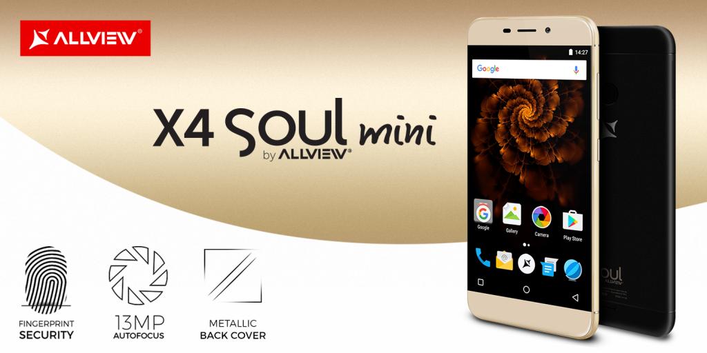 Allview lanseaza smartphone-ul X4 Soul mini,  cel mai accesibil terminal din această gamă de vârf
