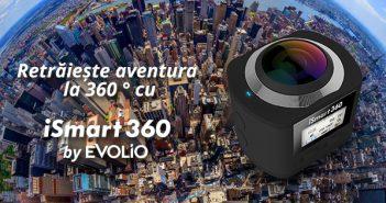 Evolio lansează iSmart 360