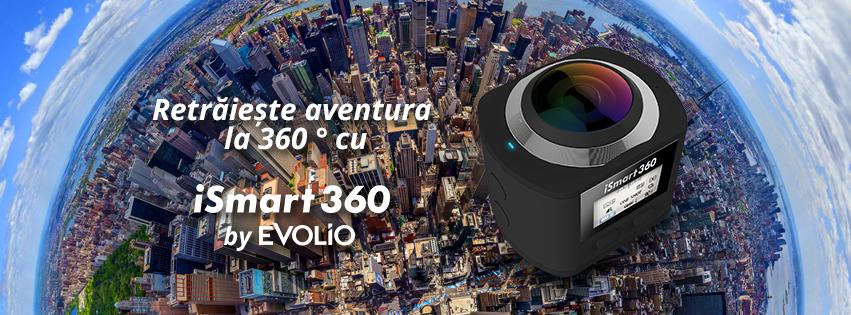 Evolio lanseaza iSmart 360, o cameră video de acțiune ce filmează la 360 de grade