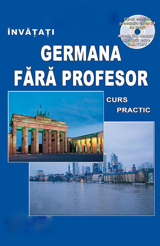 Cursuri autorizate limba germana, o experienta salvatoare
